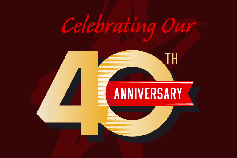 40 Years of leadership, service and innovation
