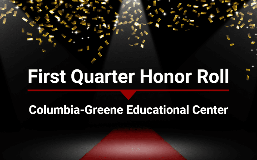 CGEC announces first quarter honor roll